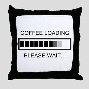 Coffee Loading Please Wait Throw Pillow