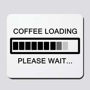 Coffee Loading Please Wait Mousepad