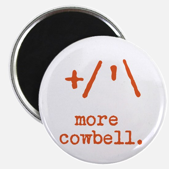 more cowbell. Magnet