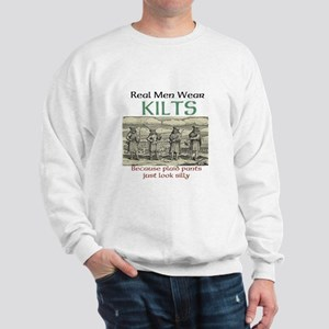 Real Men Wear Kilts Sweatshirt