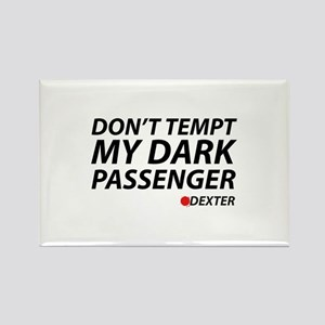 Don't Temp My Dark Passenger Rectangle Magnet