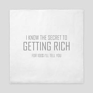 Secret To Getting Rich Queen Duvet