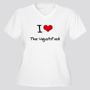 I love The Unjustified Plus Size T-Shirt