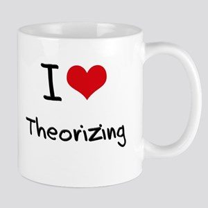 I love Theorizing Mug
