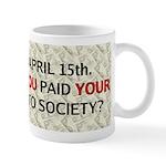 Debt 2 Society Mug