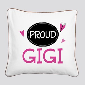 Proud Gigi Square Canvas Pillow