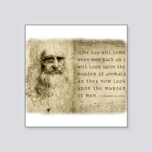 "Da Vinci Animal Quote Square Sticker 3"" x 3"""