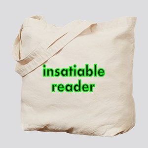 insatiable reader Tote Bag
