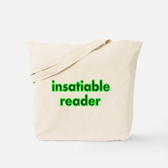 insatiable reader Tote Bag