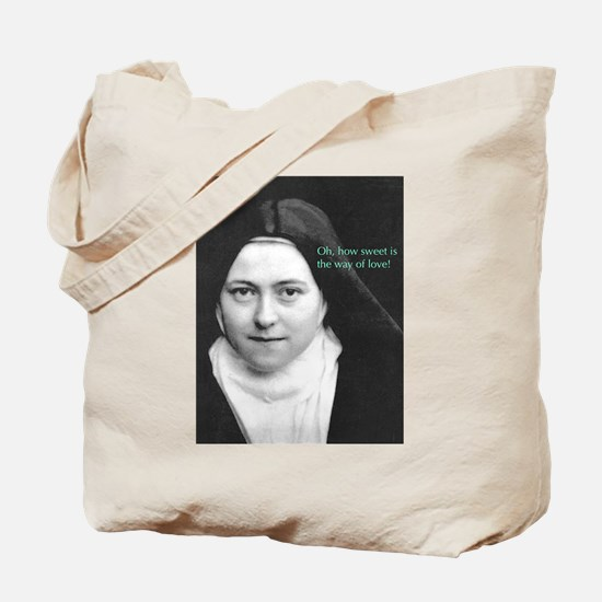 Words from Sainte Thérèse de Lisieux Tote Bag