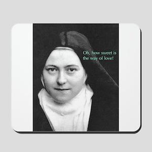 Words from Sainte Thérèse de Lisieux Mousepad