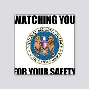 Watching You For Your Safety Sticker
