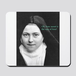 Saint Theresa of Lisieux The Way of Love Mousepad