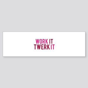 Work It Twerk It Sticker (Bumper)
