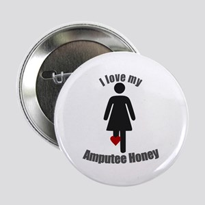 "I Love my Amputee Honey 2.25"" Button"