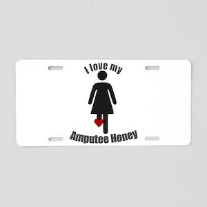 I Love my Amputee Honey Aluminum License Plate