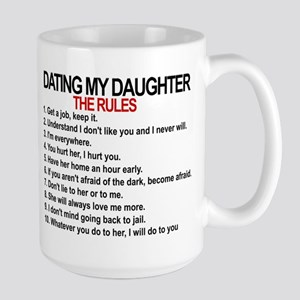 Dating My Daughter - The Rules Large Mug