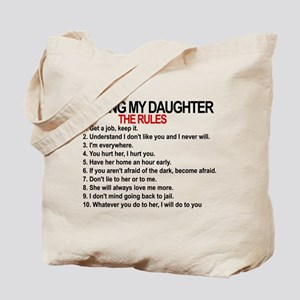 Dating My Daughter - The Rules Tote Bag