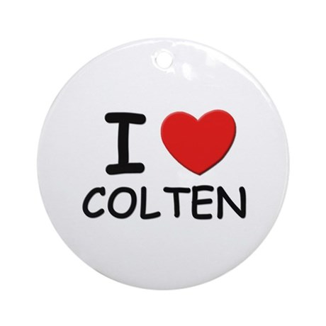 I love Colten Ornament (Round)