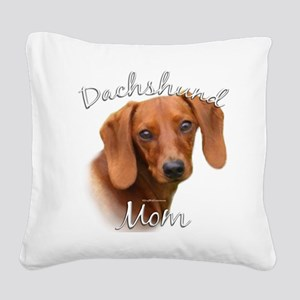 DachshundMom Square Canvas Pillow