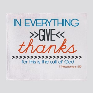 In Everything Give Thanks Throw Blanket