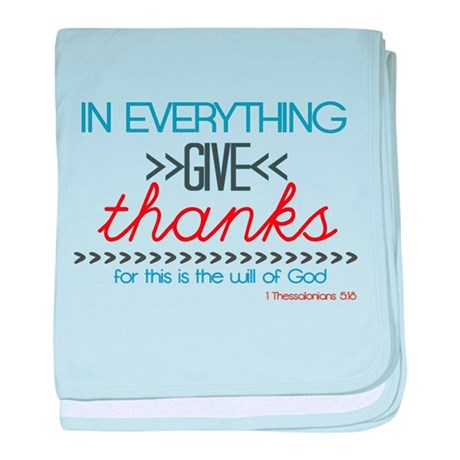 In Everything Give Thanks baby blanket