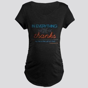 In Everything Give Thanks Maternity T-Shirt