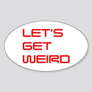 lets-get-weird-saved-red Sticker