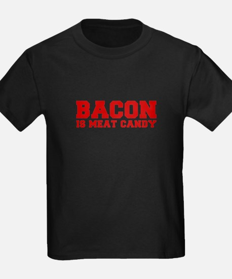 bacon-is-meat-candy-fresh-brown T-Shirt