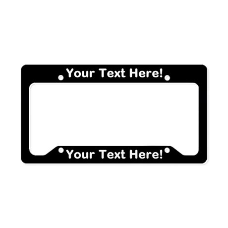 CUSTOM TEXT Black License Plate Holder  sc 1 st  CafePress & License Plate Frames - CafePress