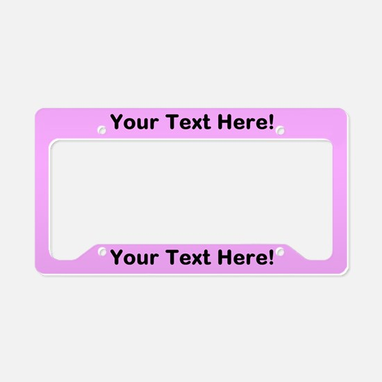 CUSTOM TEXT Pink License Plate Holder