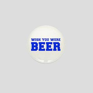 wish-you-were-beer-fresh-blue Mini Button