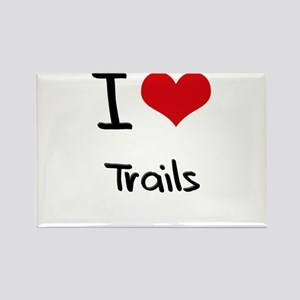 I love Trails Rectangle Magnet