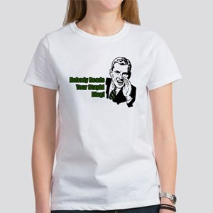 Nobody Reads Your Stupid Blog Women's T-Shirt