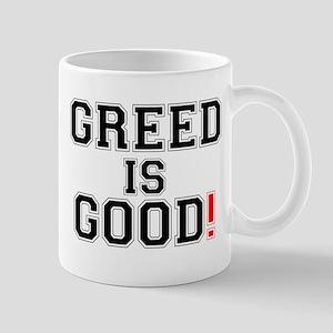 GREED IS GOOD! Small Mug