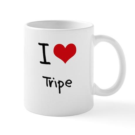 I love Tripe Mug