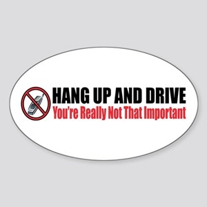 Hang Up and Drive Oval Sticker