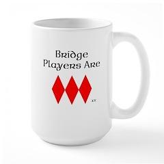 Bridge Players Are Diamonds Mugs