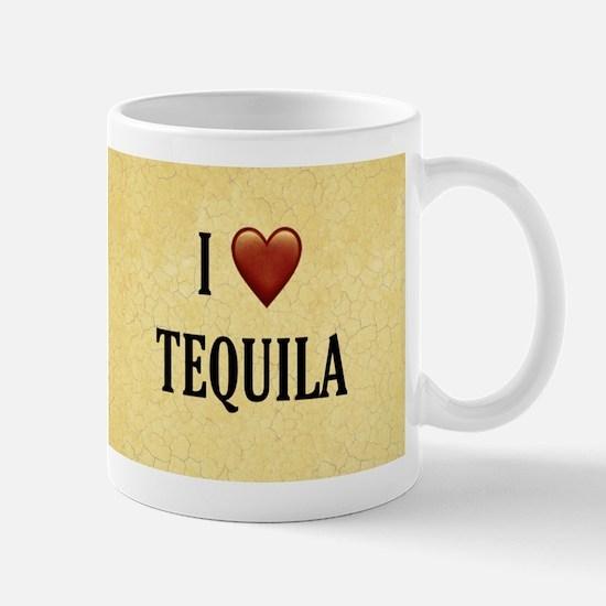 I LOVE TEQUILA Mugs