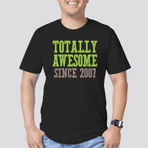 Totally Awesome Since 2007 Men's Fitted T-Shirt (d