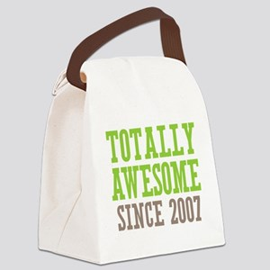Totally Awesome Since 2007 Canvas Lunch Bag