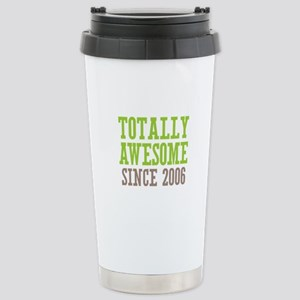 Totally Awesome Since 2006 Stainless Steel Travel