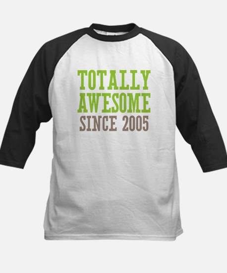 Totally Awesome Since 2005 Kids Baseball Jersey