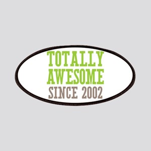Totally Awesome Since 2002 Patches