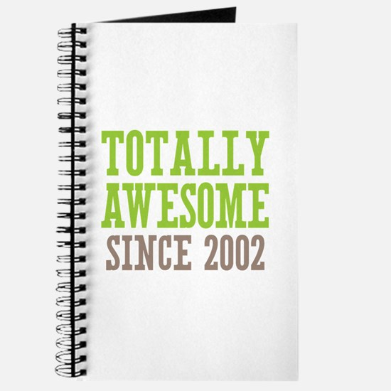 Totally Awesome Since 2002 Journal
