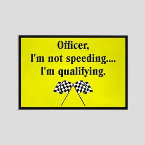 OFFICER, I'M NOT SPEEDING Rectangle Magnet