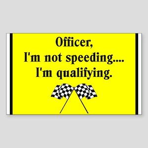 OFFICER, I'M NOT SPEEDING Rectangle Sticker