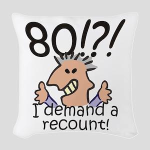 Recount 80th Birthday Woven Throw Pillow