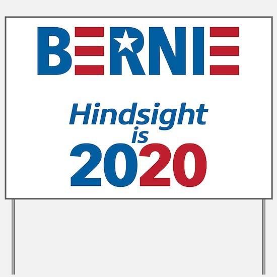 Hindsight is 2020 Yard Sign