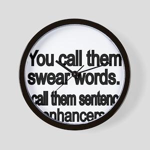 You call them swear words Wall Clock